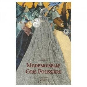 Mademoiselle Gris Poussière