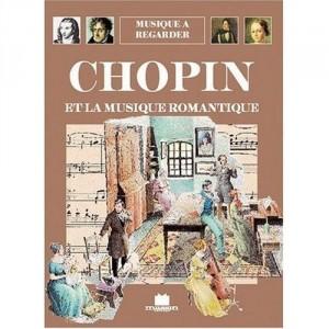 Musique à regarder - Chopin et la musique romantique