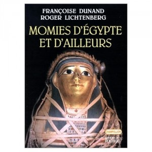 Momies d'Egypte et d'ailleurs
