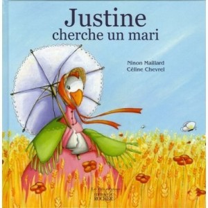 Justine cherche un mari