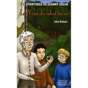 Les aventures de Johnny Dixon - Les yeux du robot tueur