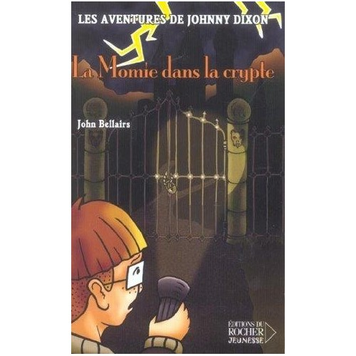 Les aventures de Johnny Dixon - La Momie dans la crypte