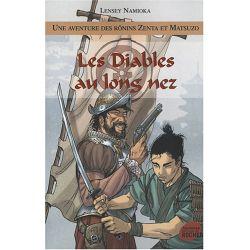 Une aventure des Rônins Zenta et Matsuzo - Tome 3 - Les Diables au long nez