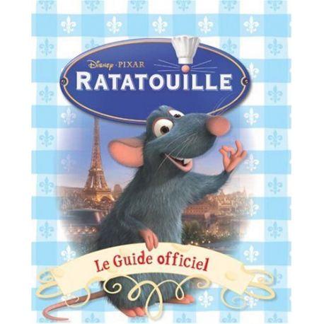 Ratatouille - Le guide officiel