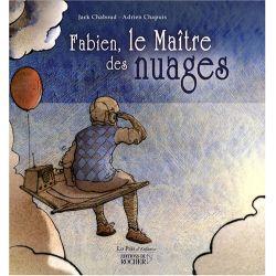 Fabien, le Maître des nuages