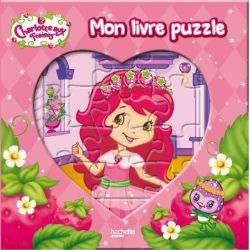 Mon livre puzzle - Charlotte aux fraises