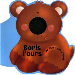 Boris l'ours - Un livre qui couine