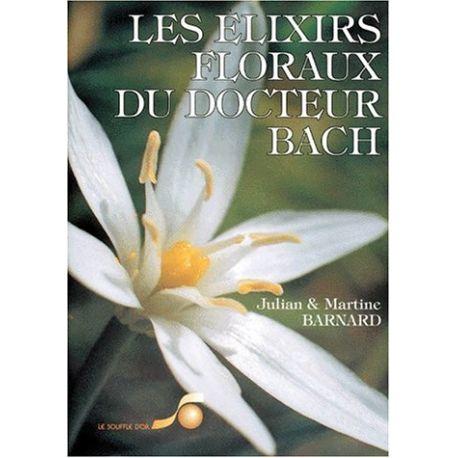 Les élixirs floraux du docteur Bach