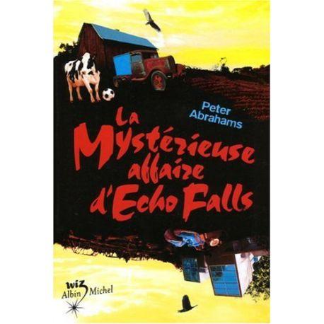 La mystérieuse affaire d'Echo Falls