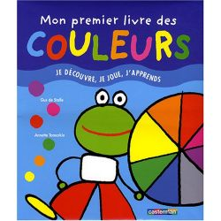 Mon premier livre des couleurs - Je découvre, je joue, j'apprends