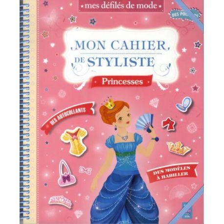 Mon cahier de styliste - Princesses