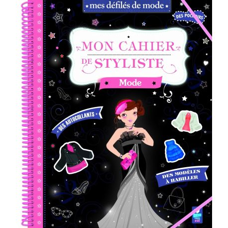 Mon cahier de stylisme - Mode