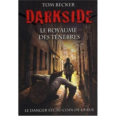 Darkside - Tome 1 - Le royaume des ténèbres