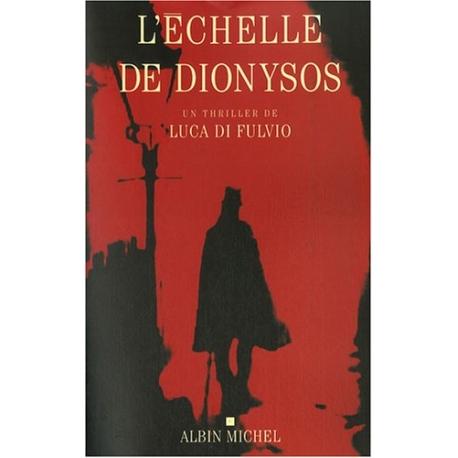 L'Echelle de Dionysos