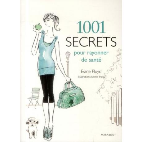 1001 secrets pour rayonner de santé