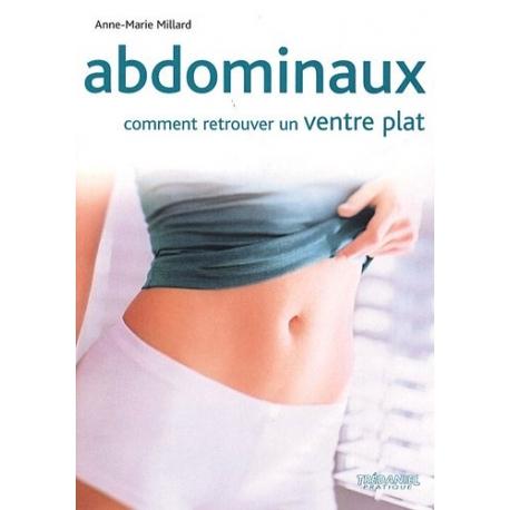 Abdominaux - Comment retrouver un ventre plat