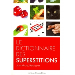 Le dictionnaire des superstitions