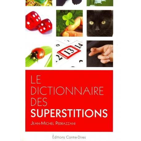 Le dictionnaire des superstitions