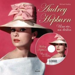 Audrey Hepburn - Une vie, un destin + 1 CD