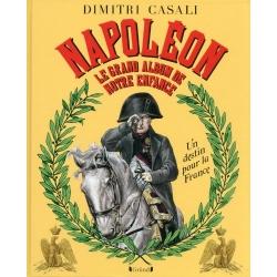 Napoléon - Le Grand Album de notre enfance