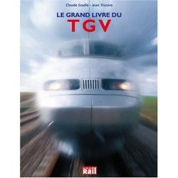 Le grand livre du TGV