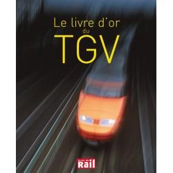 Le Livre d'or du TGV