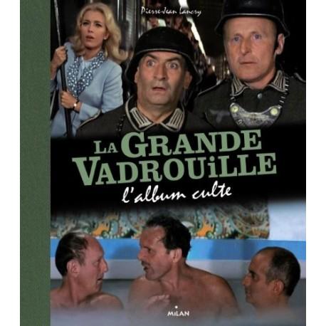 La grande vadrouille - L'album culte