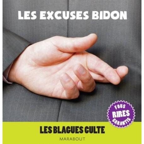 Les excuses bidon - Les blagues culte