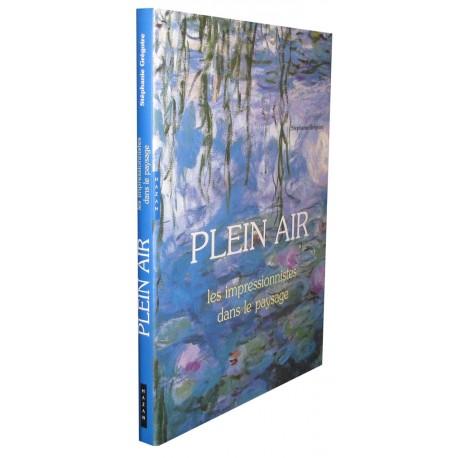 Plein air - Les Impressionnistes dans le paysage
