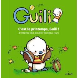 C'est le printemps, Guili ! - 3 histoires pour accueillir les beaux jours