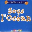 Sous l'océan - Les Boîtes à lire