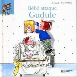 Bébé attaque Gudule