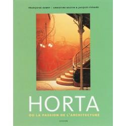 Horta ou la passion de l'architecture