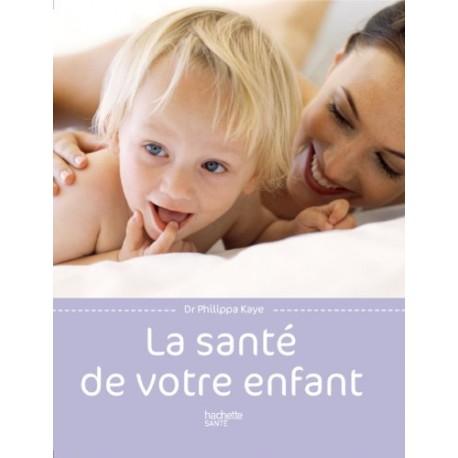 La santé de votre enfant