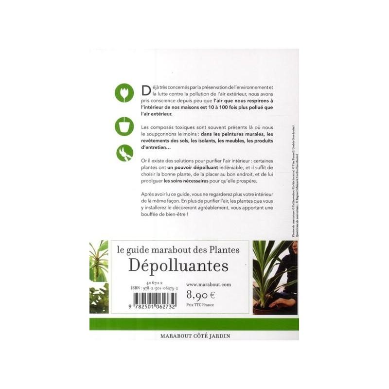 Le guide marabout des plantes d polluantes - Plantes depolluantes pour la maison ...