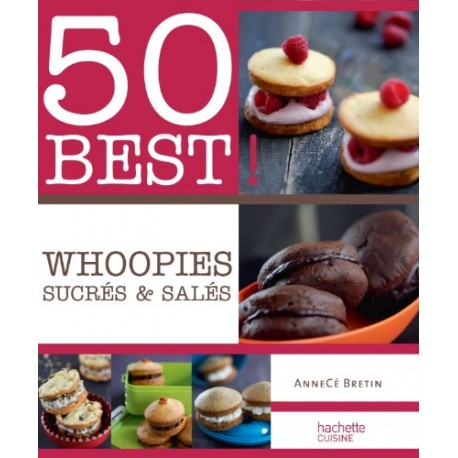 Whoopies sucrés & salés - 50 Best