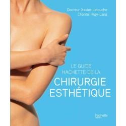 Le Guide Hachette de la chirurgie esthétique
