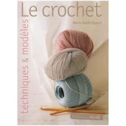 Le crochet - Techniques et modèles