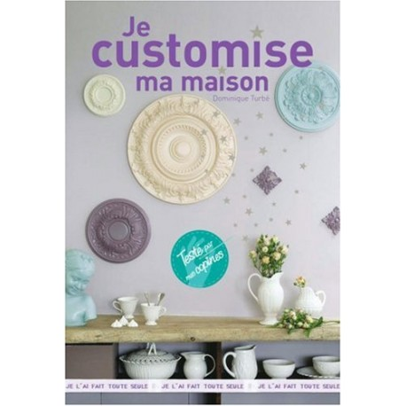Je customise ma maison
