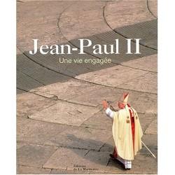 Jean-Paul II - Une vie engagée