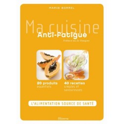 Ma cuisine Anti-fatigue