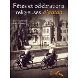 Fêtes et célébrations religieuses d'antan