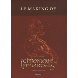 La Chronique des Immortels - Le Making of