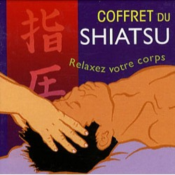 Coffret du shiatsu - Découvrez le pouvoir du toucher