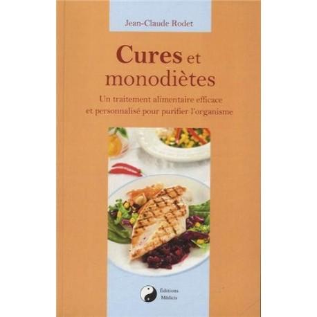 Cures et monodiètes - Un traitement alimentaire efficace et personnalisé pour purifier l'organisme