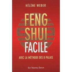Le Feng Shui facile avec la méthode des 8 palais