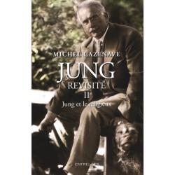 Jung revisité II - Jung et le religieux