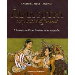 Le Kâma Sûtra des plaisirs différents - L'homosexualité au féminin et au masculin