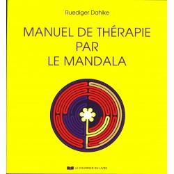 Manuel de thérapie par le mandala
