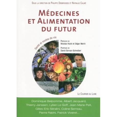Médecines et alimentation du futur - Santé et modes de vie